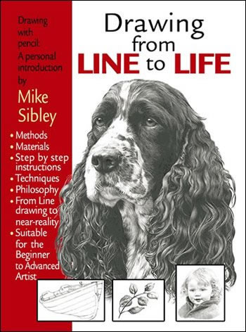 Drawing From Line To Life – Book by artist Mike Sibley